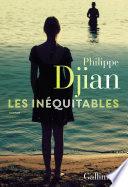 Les Inéquitables – PhilippeDjian